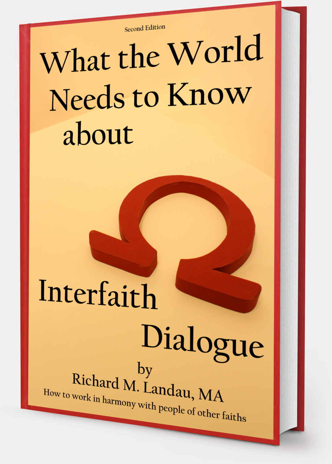 What the World Needs to Know about Interfaith Dialogue